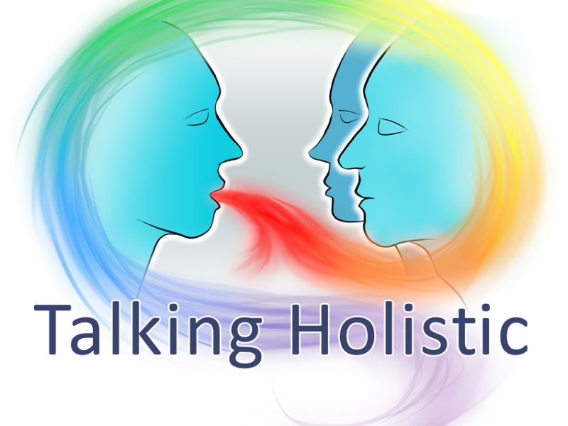 Talking Holistic