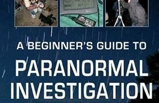 A Beginner's Guide To Paranormal Investigation.